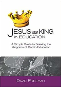 Jesus as King in Education